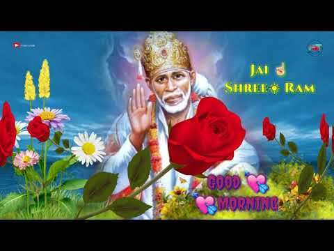 Sai Ram Sai Baba Good Morning Status Video Status143com