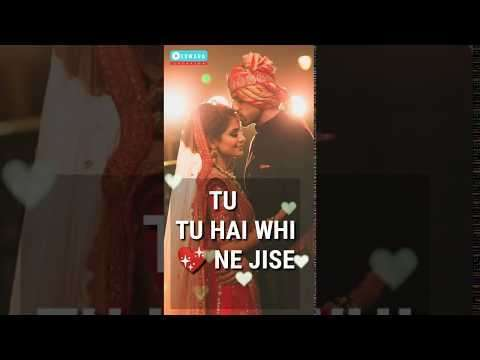 Tu Tu Hai Wahi Full Screen Whatsapp Status